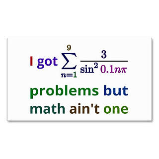 i_got_99_problems_but_math_aint_one_.jpg